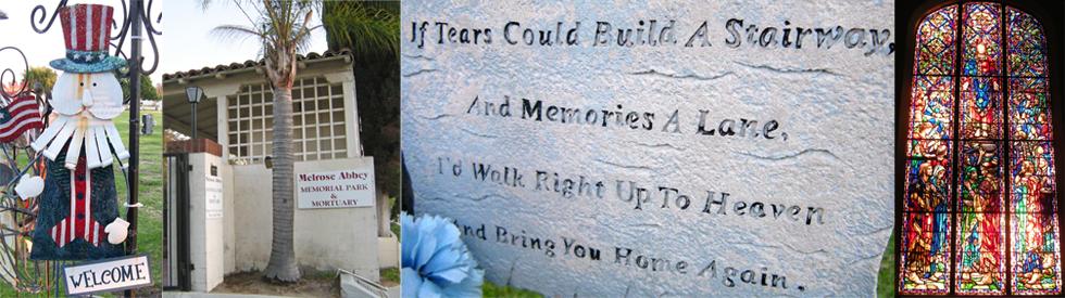Melrose Abbey Cemetery - Anaheim