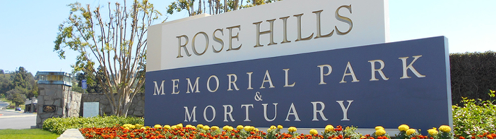 Rose Hills Cemetery - Whittier
